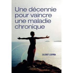 Une décennie pour vaincre une maladie chronique – Silerot Loemba