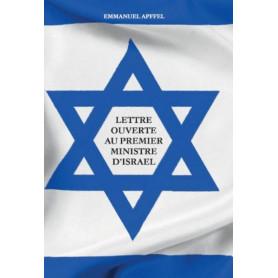 Lettre ouverte au Premier Ministre d'Israël – Emmanuel Apffel