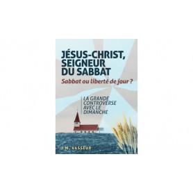 Jésus-Christ Seigneur du sabbat – J.M. Vasseur