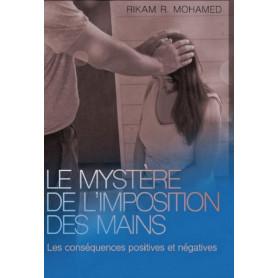 Le mystère de l'imposition des mains – Rikam R. Mohamed