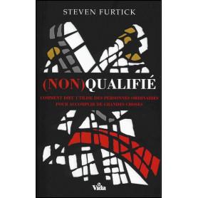 (Non) qualifié – Steven Furtick