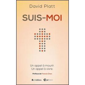 Suis-moi – David Platt
