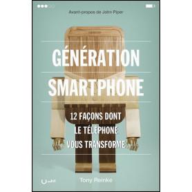 Génération smartphone – Tony Reinke