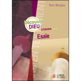 Découvrir Dieu à travers Esaïe - Ron Bergey