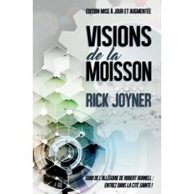 Visions de la moisson – Rick Joyner