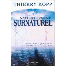 Naturellement surnaturel – Thierry Kopp