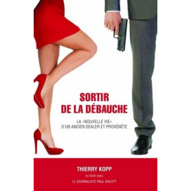 Sortir de la débauche – Thierry Kopp