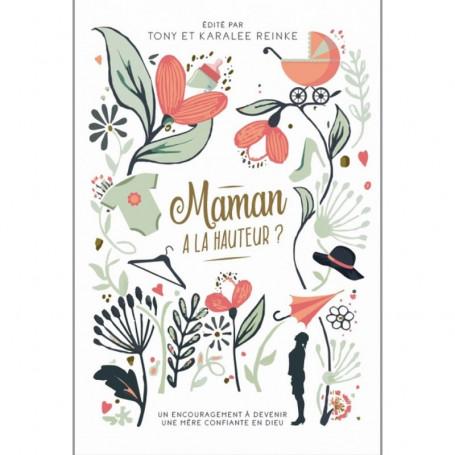 Maman à la hauteur ? – Editions Clé