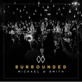 CD Surrounded – Michael W. Smith