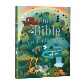 Ma Bible Les grands récits – Editions Bibli'o
