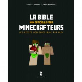 La Bible non officielle pour Minecrafteurs – Editions Scriptura