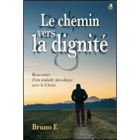 Le chemin vers la dignité – Bruno F.