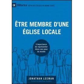 Etre membre d'une église locale – Jonathan Leeman