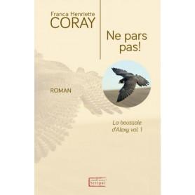 Ne pars pas ! – Franca Henriette Coray