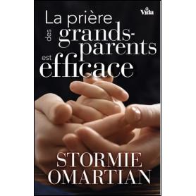 La prière des grands-parents est efficace - Stormie Omartian