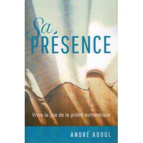 Sa présence – André Adoul