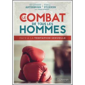 Le combat de tous les hommes – Stephen Arterburn et Fred Stoeker