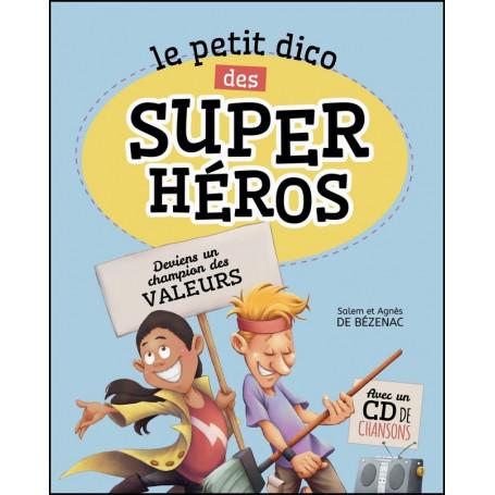 Le petit dico des super héros - Agnès et Salem de Bézenac