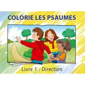 Colorie les Psaumes – Livre 1 Direction
