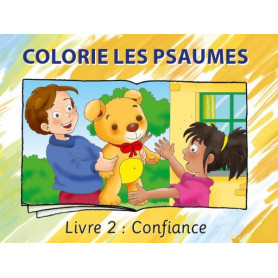 Colorie les Psaumes – Livre 2 Confiance