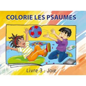 Colorie les Psaumes – Livre 3 Joie