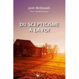 Du scepticisme à la foi – Josh McDowell