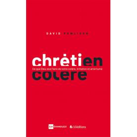 Chrétien en colère – David Powlison