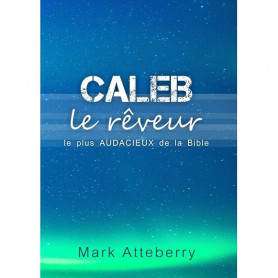 Caleb – Mark Atteberry