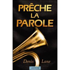 Prêche la parole – Denis Lane