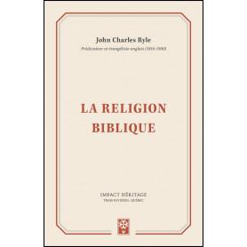 La religion biblique – John Charles Ryle