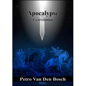 Apocalypse – La Révélation – Petro Van Den Bosch