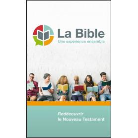 La Bible, une expérience ensemble - NT version Semeur