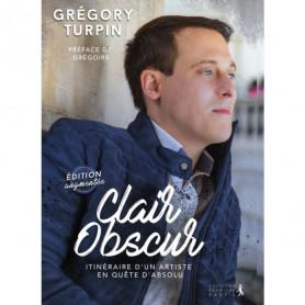 Clair Obscur - Edition augmentée - Grégory Turpin