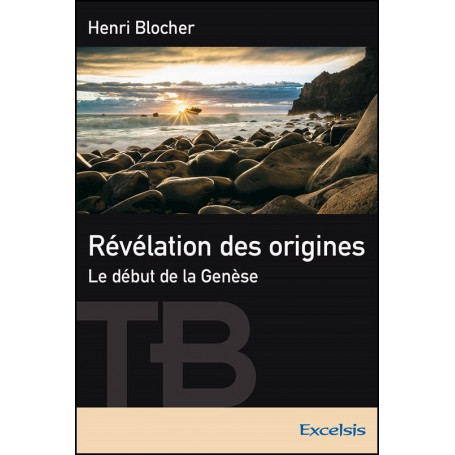 Révélation des origines – Henri Blocher