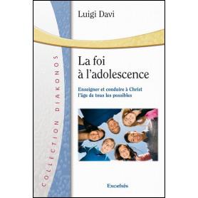 La foi à l'adolescence – Luigi Davi
