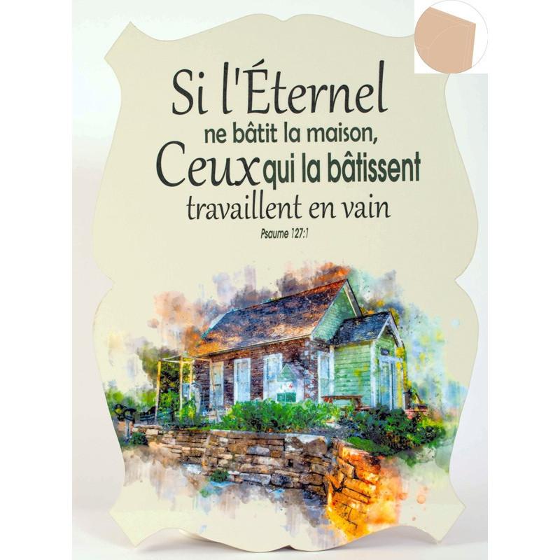 Cadre en bois Si l'Eternel ne bâtit la maison - Ps 127.1 - 19x27 cm - Bord Cajou