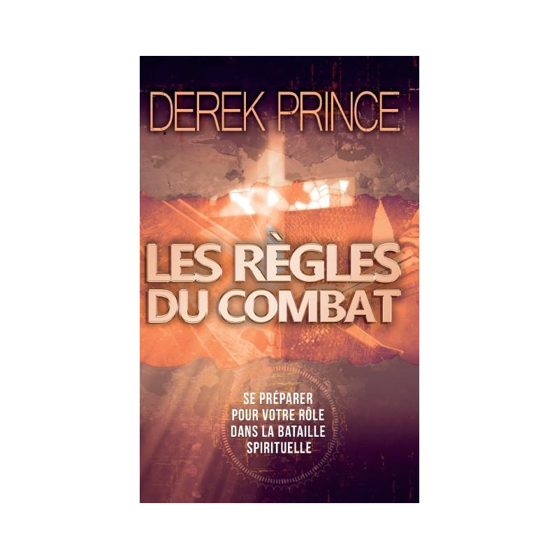 Les règles du combat – Derek Prince - DPM