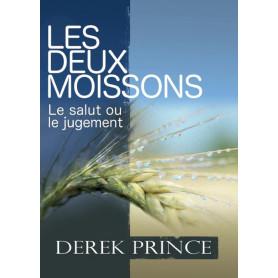 Les deux moissons – Derek Prince - DPM