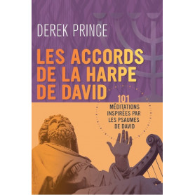 Les accords de la harpe de David – Derek Prince - DPM