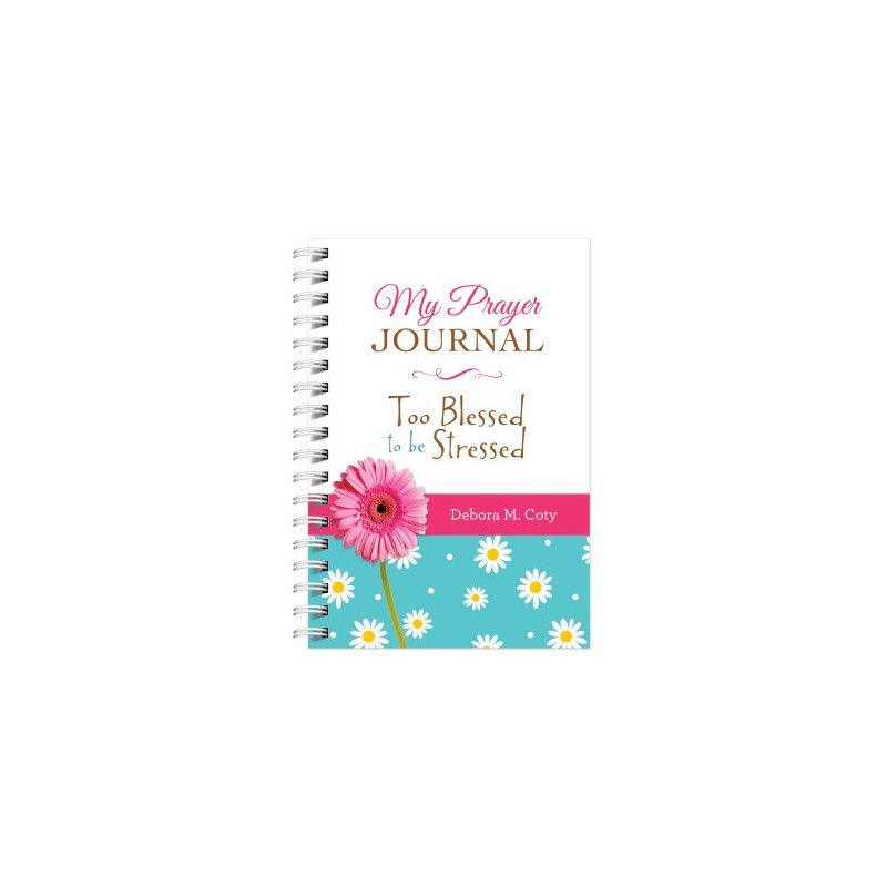 Carnet de notes My prayer journal - Too Blessed to be Stressed - 22491