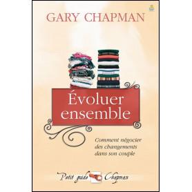 Evoluer ensemble – Gary Chapman
