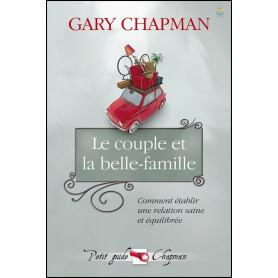 Le couple et la belle-famille – Gary Chapman