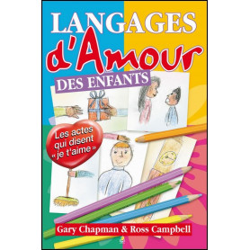 Les langages d'amour des enfants - Gary Chapman