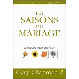 Les saisons du mariage – Gary Chapman