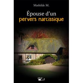 Epouse d'un pervers narcissique – Mathilde M.