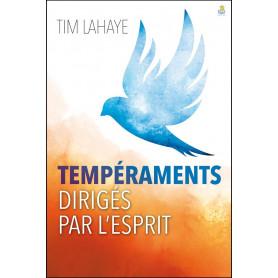 Tempéraments dirigés par l'Esprit - Tim La Haye