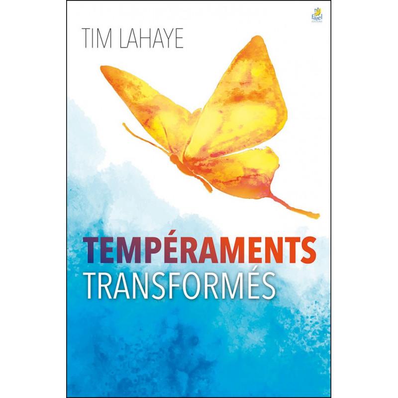 Tempéraments transformés - Tim La Haye