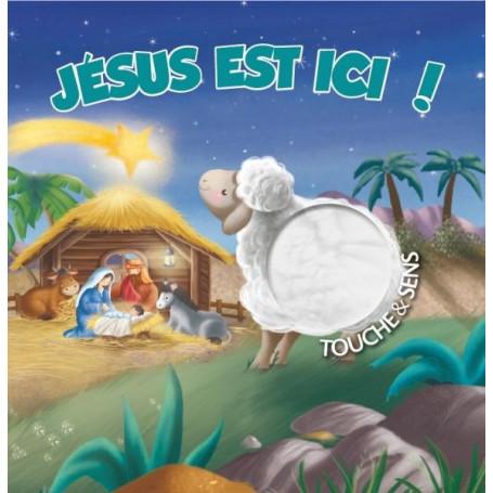 Jésus est ici ! - Touche et sens – Editions CLC – Gill Guile