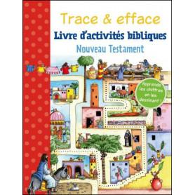 Trace et efface Nouveau Testatment – Editions CLC - Gill Guile