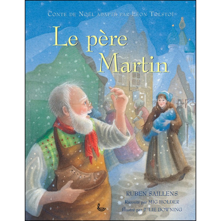 Le père Martin - Nouvelle édition – Editions LLB - Ruben Saillens